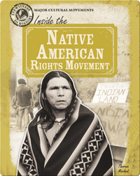 Inside the Native American Rights Movement
