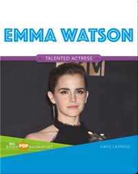 Big Buddy Pop Biographies: Emma Watson