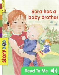 Sara Has a Baby Brother