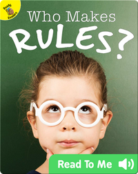 Who Makes Rules?