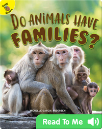 Do Animals Have Families?