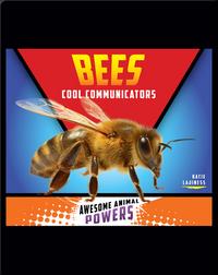 Bees: Cool Communicators